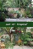 zen vs tropical jesse garden