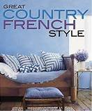 great country french style better homes gardens decorating books
