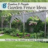 Creative & Private Garden Fence Ideas