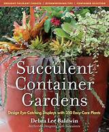 Book Review and Giveaway: Succulent Container Gardens | Fine Gardening