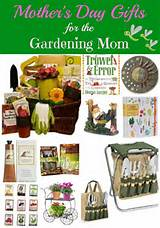 ... Day Gift Ideas for the Gardening Mom | The Home and Garden Cafe
