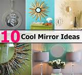 10 Cool Mirror Ideas | DIY Cozy Home World - Home Improvement and ...