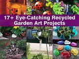 17+ Fun DIY Recycled Garden Art Ideas - Home Decorating Guru