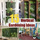 15 Inspiring And Creative Vertical Gardening Ideas, Designs And Plans ...