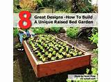 Great Designs - How To Build A Unique Raised Bed Garden