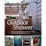 The Outdoor Shower: Creative Design Ideas For Backyard Living, From ...
