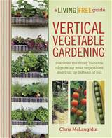 ... tips and inexpensive DIY ideas for growing vegetables in vertical