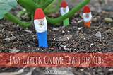 easiest garden gnome craft idea for kids club chica circle where