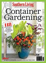 ... Container Gardening Collector's Edition | Southern Living Blog