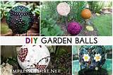 . No more expensive gazing balls! Homemade garden balls (garden ...