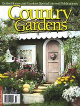 country gardens from better homes and gardens cover story spring 2009