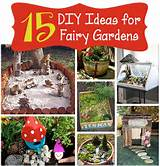 15 DIY Fairy Garden Ideas